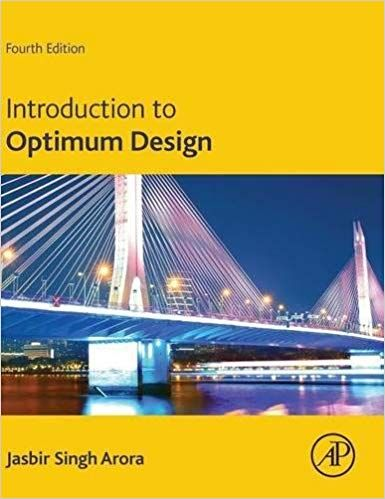 Solution Manual For Introduction To Optimum Design 4th
