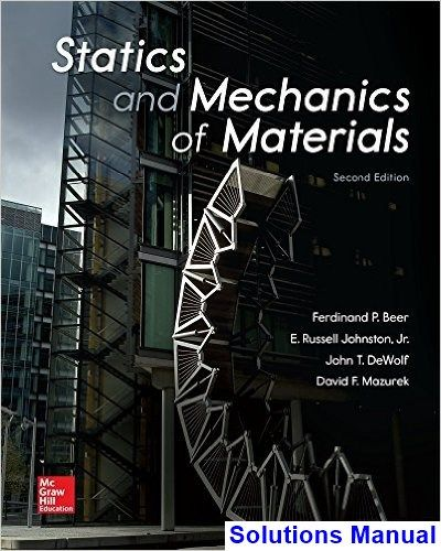 Statics And Mechanics Of Materials 2nd Edition Beer Solutions