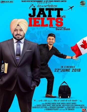Jatt vs Ielts 2018 Full Punjabi Movie 720p HEVC Download