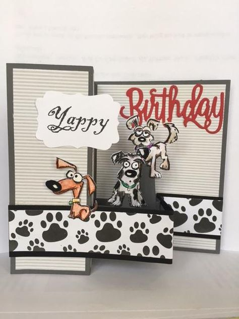 Yappy Birthday by Rose Reynolds - Cards and Paper Crafts at Splitcoaststampers Dog Cards Handmade, Handmade Birthday Cards, Birthday Cards For Men, Fun Fold Cards, Folded Cards, Pop Up Cards, Cat Cards, Kids Cards, Crazy Dog
