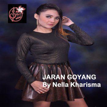 Nella Kharisma Jaran Goyang Lyrics Musixmatch
