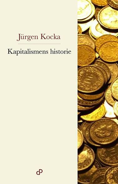 Kapitalismens Historie Jurgen Kocka Eivind Lilleskjaeret Rammer Fakta Gjenstander