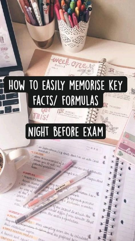 How to easily memorise key facts/ formulas  Night before exam