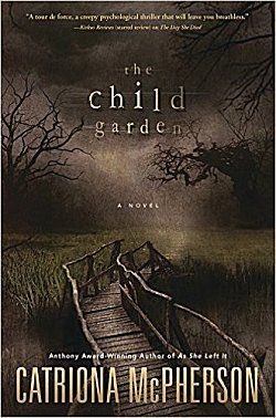 "Child Garden by Catriona McPherson (September Another gold strike for McPhereson that 'Library Journal' calls "" complex, haunting, and magical."" BTW, have you read the rest of her books? Books To Buy, I Love Books, Great Books, Books To Read, My Books, Reading Lists, Book Lists, Horror Books, Horror Movies"
