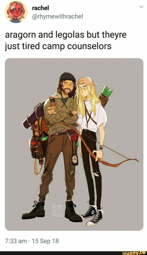 Aragorn and legolas but theyre just tired camp counselors - iFunny :) Thranduil, Lotr Legolas, Legolas Funny, Inu Yasha, Film Anime, O Hobbit, J. R. R. Tolkien, Camp Counselor, Into The West
