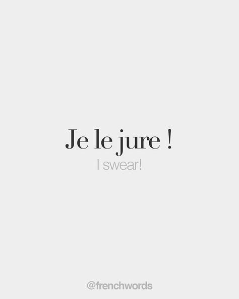 Je le jure ! • I swear! • /ʒə lə ʒyʁ/