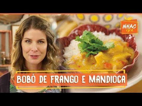 Bobo De Frango Com Mandioca Rita Lobo Cozinha Pratica