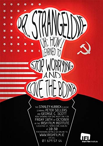 Dr Strangelove or How I Learned to Stop Worrying and Love the Bomb Movie Poster