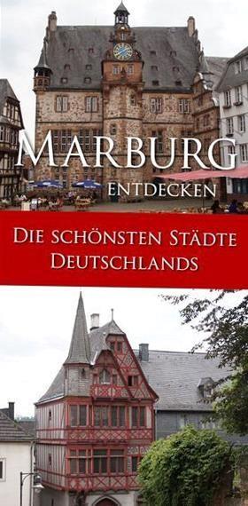 Enge Gassen Steile Treppen Ein Rundgang Zu Den Sehenswrdigkeiten In Marburg Bedeutet Ein Stndiges Bergauf Und Bergab Aber D In 2020 Summer Destinations Travel Marburg