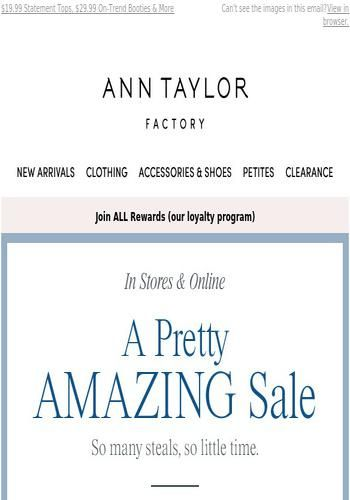 24 99 Must Have Pants 39 99 Need Now Dresses See The Latest Deals And Offers From Ann Taylor Factory Got Ann Taylor Factory Email Address Book Must Haves