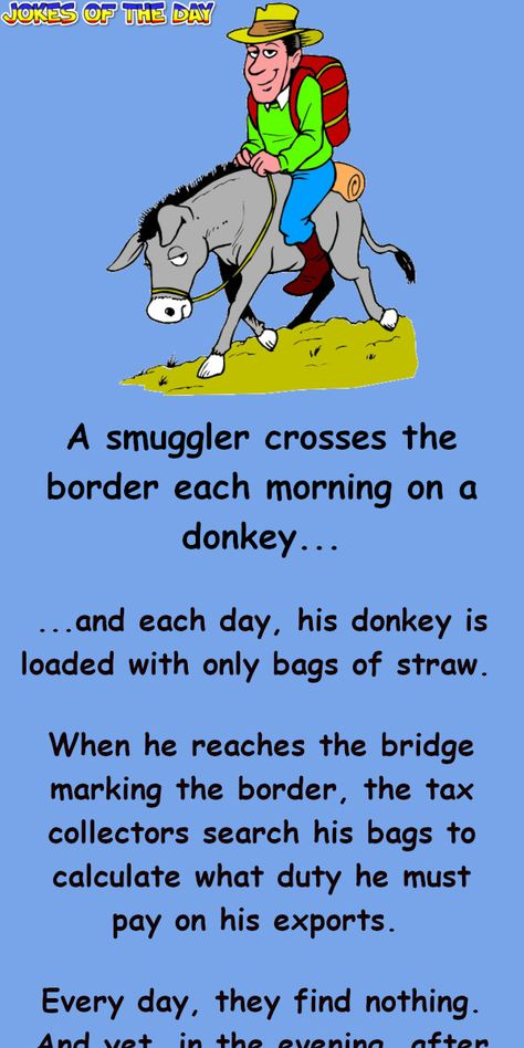 A smuggler crosses the border each morning on a donkey