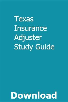 Texas Insurance Adjuster Study Guide Exam Study Social Studies Worksheets Physical Science