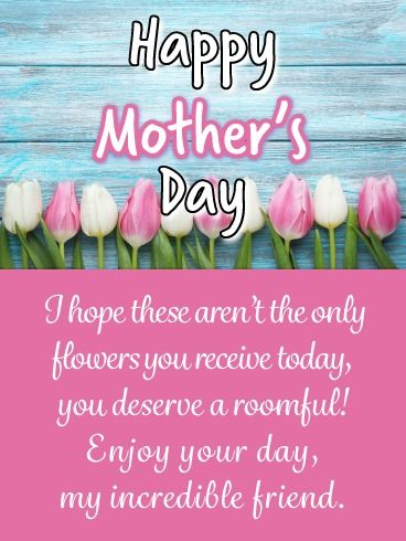 Happy Mothers Day My Friends Images : happy, mothers, friends, images, Beautiful, Tulip, Happy, Mother's, Friends, Birthday, Greeting, Cards, Davia, Mothers, Friend,, Wishes,, Mother, Quotes