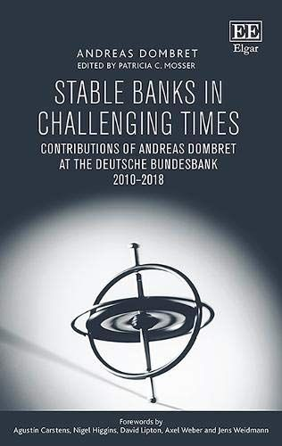 Book Stable Banks In Challenging Times Contributions Of Andreas Dombret At The Deutsche Bundesbank 2010 2018 Challenging Times Challenges Stables