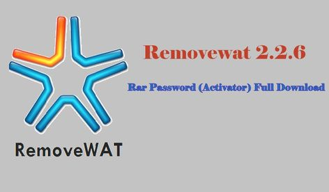 Removewat 2 2 6 Activator For Windows Latest Download About