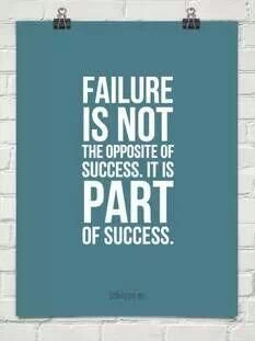 This saying is very true and everyone should know because we've all been through failure to reach success