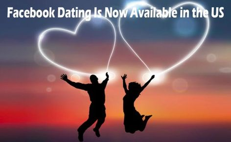 Facebook Dating Is Now Available in the US - Facebook Dating 2019   Facebook Dating Profile   Tecteem