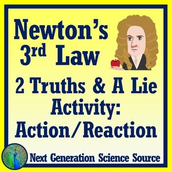 Newton S 3rd Law Activity 2 Truths A Lie By Next Generation Science Source Teachers Pay Teac Middle School Science Teacher Science Notes Learn Physics Newton039s 3rd law worksheet
