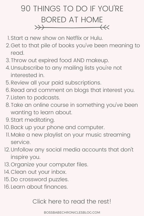 90 Things To Do If You're Bored At Home