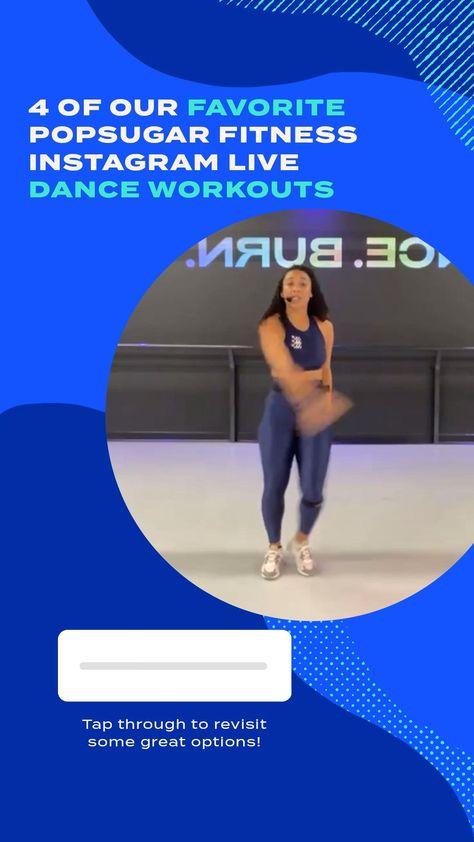 4 of Our Favorite POPSUGAR Fitness Instagram Live Dance Workouts