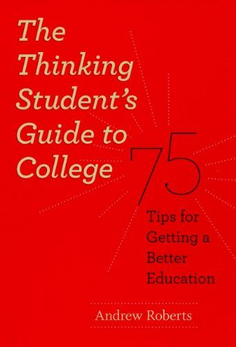 Download Pdf The Thinking Students Guide To College 75 Tips For Getting A Better Education Ch Student Guide Education Quotes For Teachers Quotes For Students