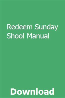 Redeem Sunday Shool Manual Manual Sunday School Teacher Anticipation Guide
