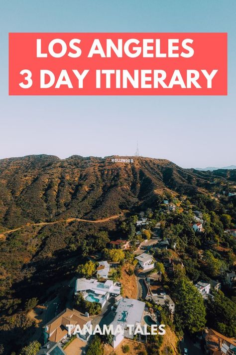 Perfect Itinerary for 3 Days in Los Angeles (Southern California) - Suggestions from a Local