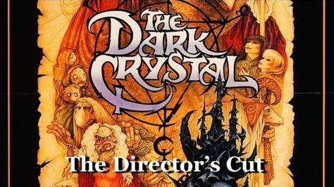 The Dark Crystal - The Director's Cut (RARE footage and all original dialog) Touted as the version Jim Henson & Frank Oz originally intended to release.