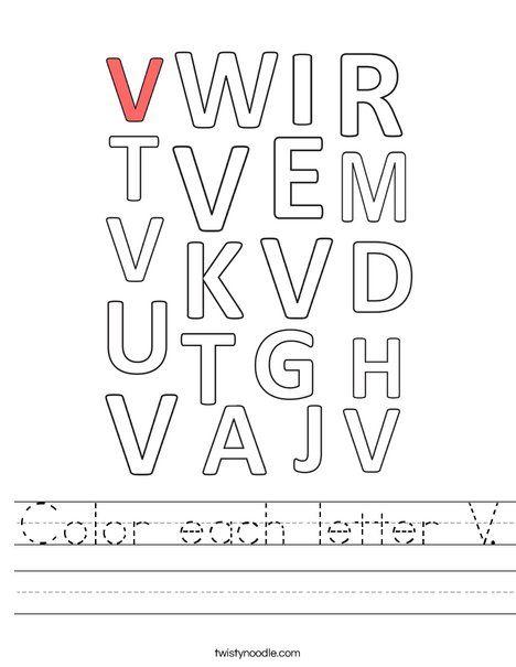 Color Each Letter V Worksheet Twisty Noodle Letter V Worksheets Worksheets Letter V