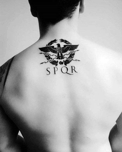 Gentleman With Roman Spqr Upper Back Tattoo Backtattoos Spqr Tattoo Tattoo Designs Men Roman Tattoo