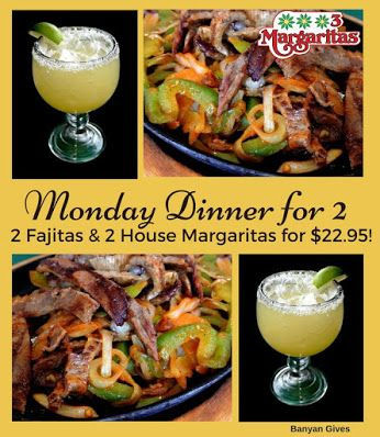 Make Monday Extra Special With Our Dinner For 2 Dine On 2 Fajitas And 2 House Margaritas For 22 95 See You Later 3 Margaritas Fajitas Dinner