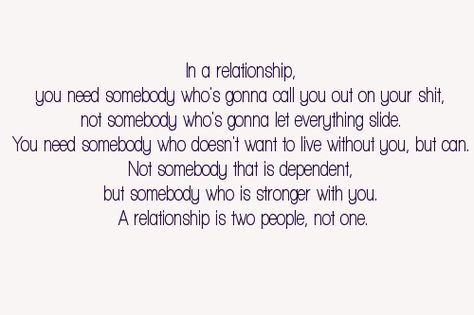 That's what a healthy relationship is