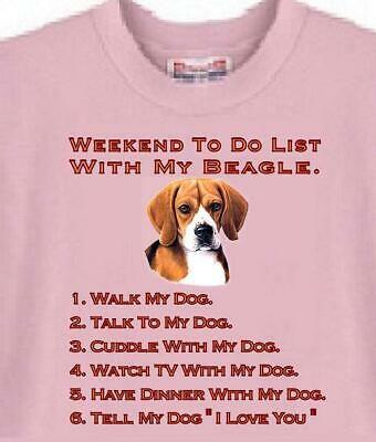 Beagle Dog T Shirt World S Best Beagle Weekend To Do List With