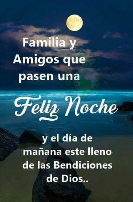 Eso Les Deseo Feliz Noche Dios Los Bendiga Amen Buenas Noches