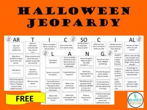 Free Halloween Jeopardy Halloween Speech Activities Halloween Social Jeopardy For Kids