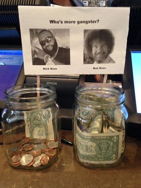 Who's more gangster? Rick Ross or Bob Ross. - Real Funny has the best funny pictures and videos in the Universe! Funny Tip Jars, Funny Tips, Stupid Funny Memes, Funny Relatable Memes, The Funny, Funny Stuff, Funny Quotes, Funny Shit, Quotes Pics