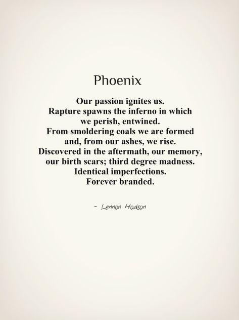 Phoenix | Phoenix By Lennon Hodson Our passion ignites us. R… | Flickr