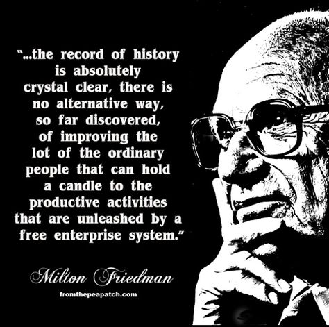 Top quotes by Milton Friedman-https://s-media-cache-ak0.pinimg.com/474x/97/b9/a6/97b9a695e5551c1324b4a14d76e27b41.jpg