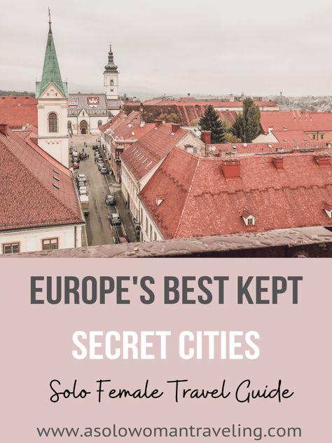 Hidden Gems of Europe | Inspiring Photos | A Single Woman Traveling