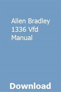 Allen Bradley 1336 Vfd Manual   teorospaka   Mahindra