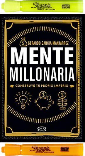 Mente Millonaria Gerardo García Manjarrez 2 Resaltadores 499 00 Libros De Finanzas Libros De Negocios Libros De Motivación