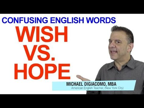 YouTube English Lesson WISH vs. HOPE What is the best answer choice: Jenny and Jack are getting married tomorrow. I _____ they will be happy together. A. hope to  -- B. wish to  -- C. hope -- D. wish Get the answer and a FREE English lesson when you click the link