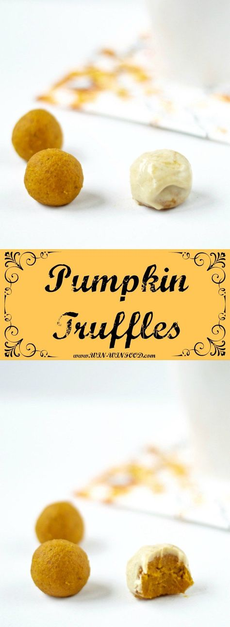 Pumpkin Truffles | WIN-WINFOOD. No bake treats you can whip up in a flash.  Skip the coconut oil to save on calories and reduce your risk of heart disease