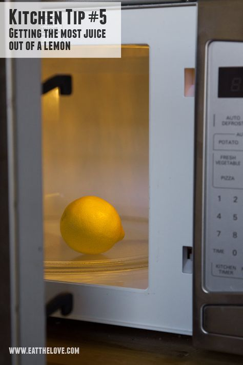 Kitchen Tip - How to Get the Most Juice Out of a Lemon. Tip and Photo by Irvin Lin of Eat the Love. www.eatthelove.com