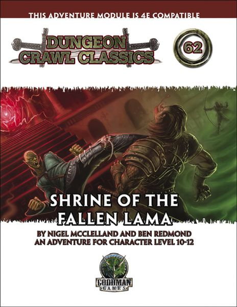 Dungeon Crawl Classics #62: Shrine of the Fallen Lama