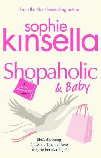 Shopaholic Baby Ebook By Sophie Kinsella Sophie Kinsella Shopaholic Sophie