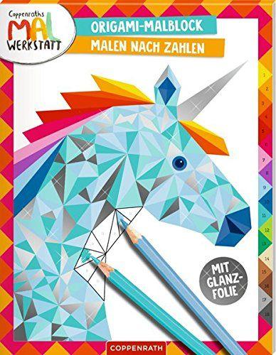 Origami Malblock Malen Nach Zahlen Coppenraths Mal Werkstatt Malen Nach Origami Malblock Malen Nach Zahlen Origami Malen