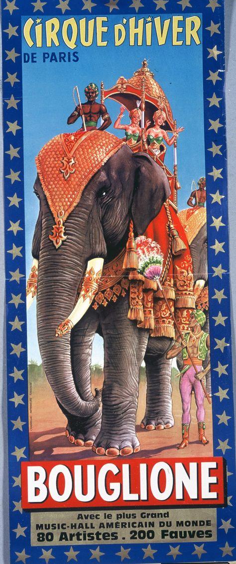 Les affiches vintage du Cirque d'Hiver Bouglione ! -1950's   © Cirque d'Hiver Bouglione  Réservez vos places pour la Tournée : http://www.cirquedhiver.com/reservations/