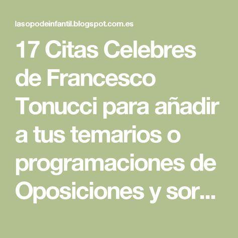 17 Citas Celebres De Francesco Tonucci Para Añadir A Tus
