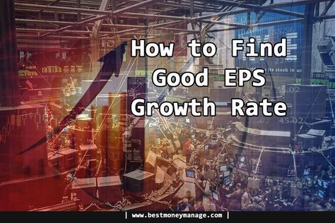How To Find Good EPS Growth Rate